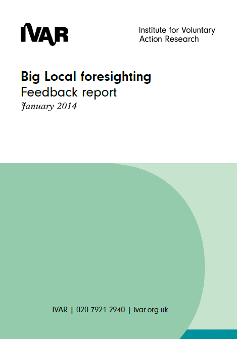 Big Local foresighting: Feedback report
