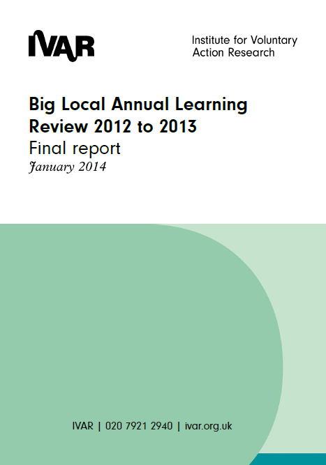 Big Local Annual Learning Review 2012 to 2013