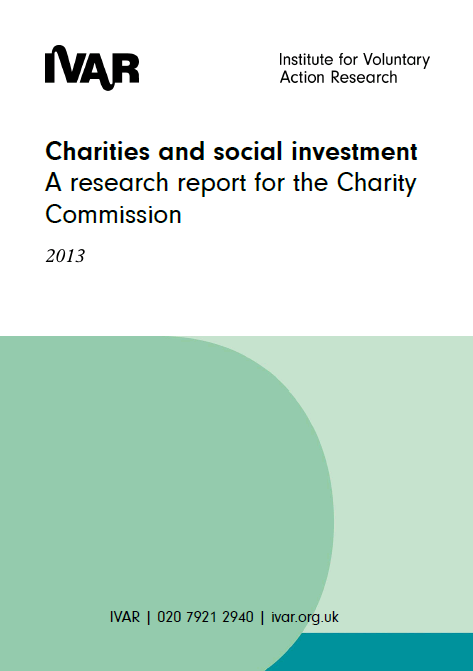 Charities and social investment: A research report for the Charity Commission