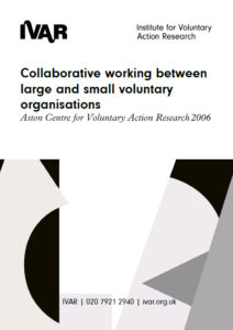 Front cover image of collaborative working between large and small voluntary organisations