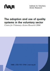 Front cover image of The adoption and use of quality systems in the voluntary sector