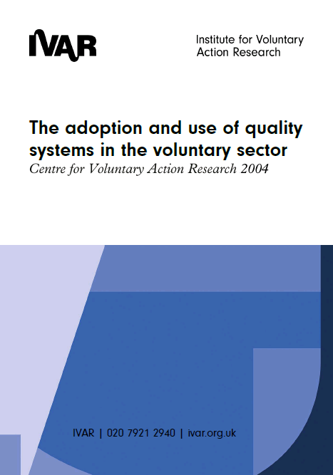 The adoption and use of quality systems in the voluntary sector