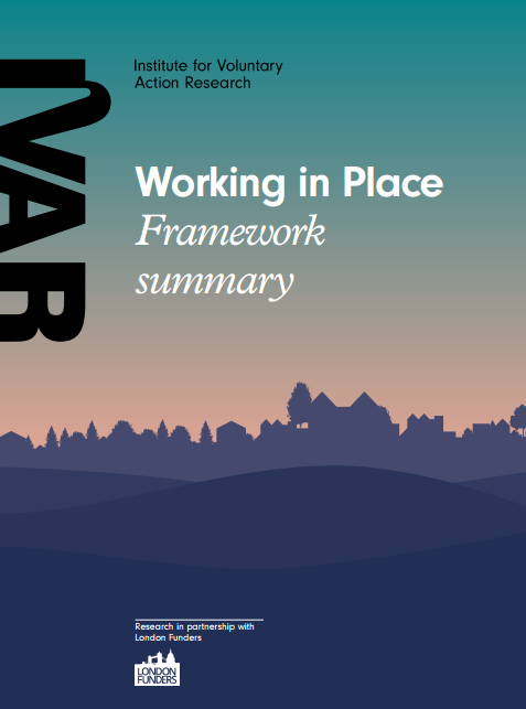 Working in Place: Framework summary