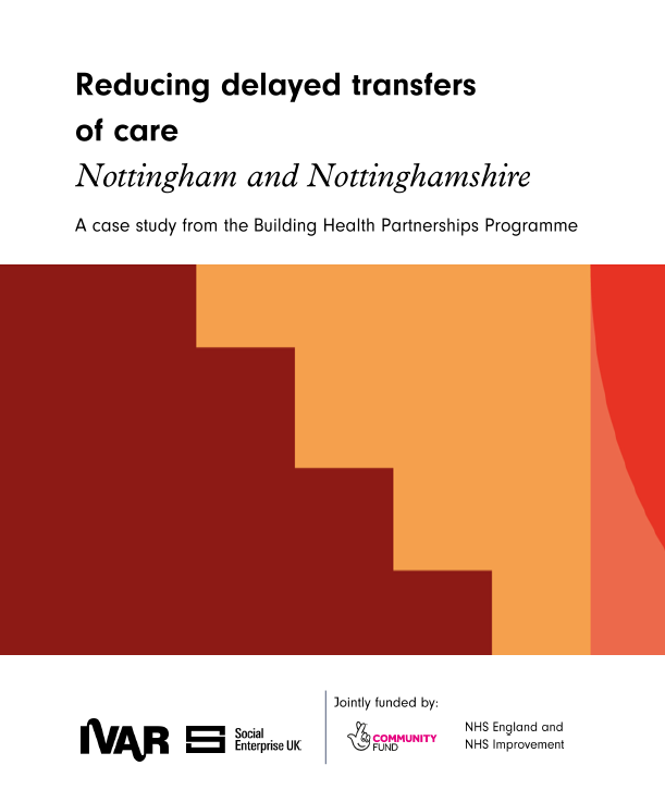 Nottingham & Nottinghamshire: Reducing delayed transfers of care