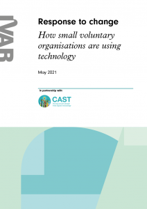 The 'Response to change: how small voluntary organisations are using technology' IVAR report cover in partnership with CAST.