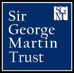 Sir George Martin Trust.